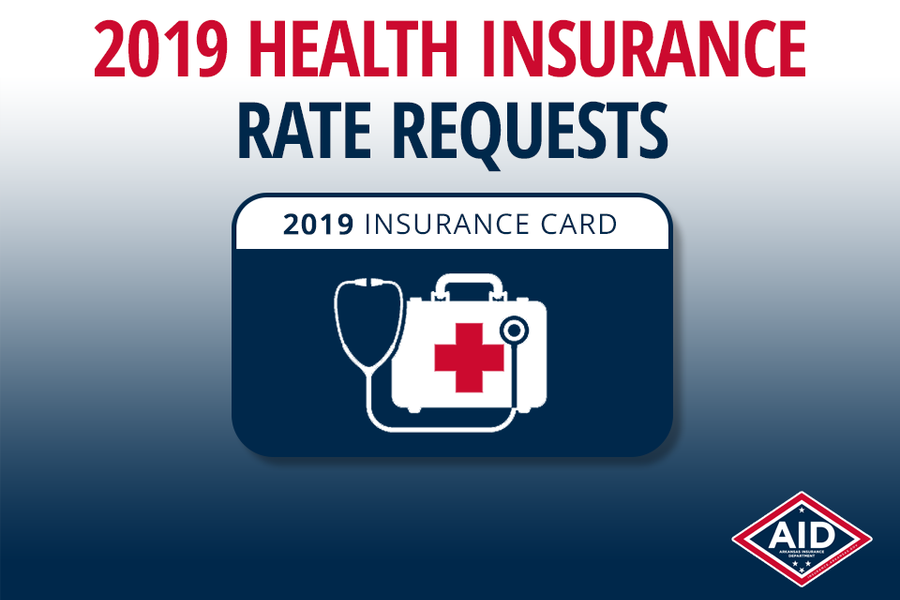 2019 Health Insurance Rate Requests Announced