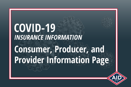 COVID-19 Health Insurance Information for Consumers, Producers, and Providers